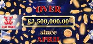Red Tiger Has Paid Over €2.5m with Daily Jackpots