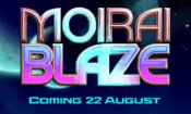 'Moirai Blaze' by 'Iron Dog Studio'. Click the image to enlarge.