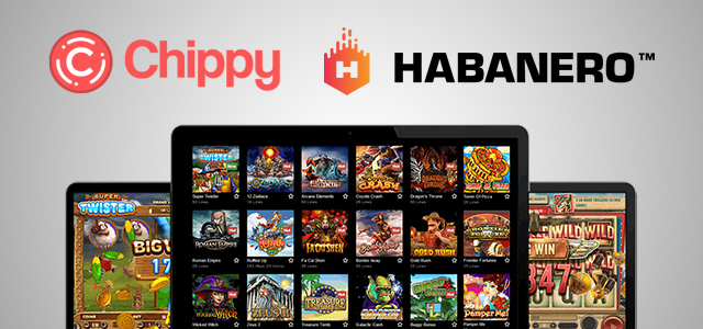 Habanero's Content Goes Live via Chippy Software's Partner Operators