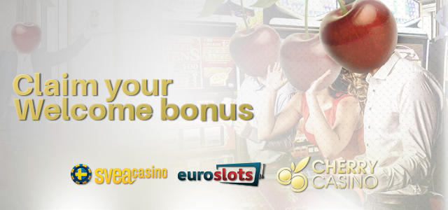 New Welcome Bonuses for Players at SveaCasino, EuroSlots, and CherryCasino
