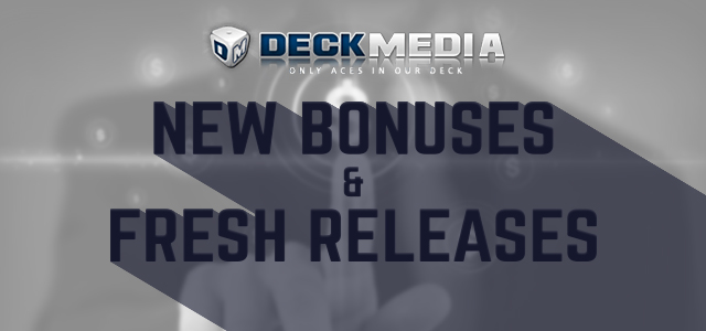 New Bonuses, Fresh Releases, and More Updates at Deckmedia's Brands This Week